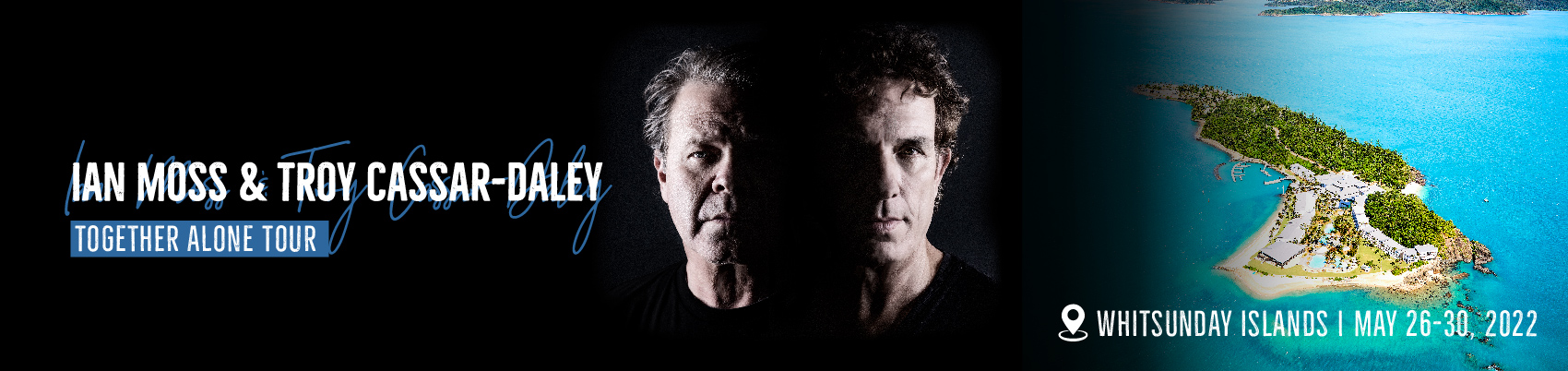 Ian Moss and Troy Cassar-Daley: Together Alone @ Daydream